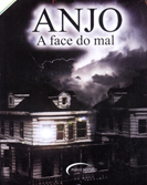 ANJO - A face do mal.